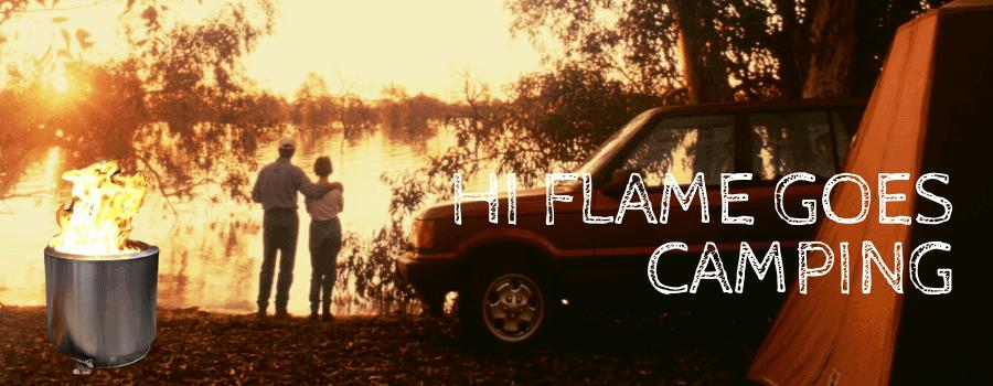 Hi Flame Goes Camping